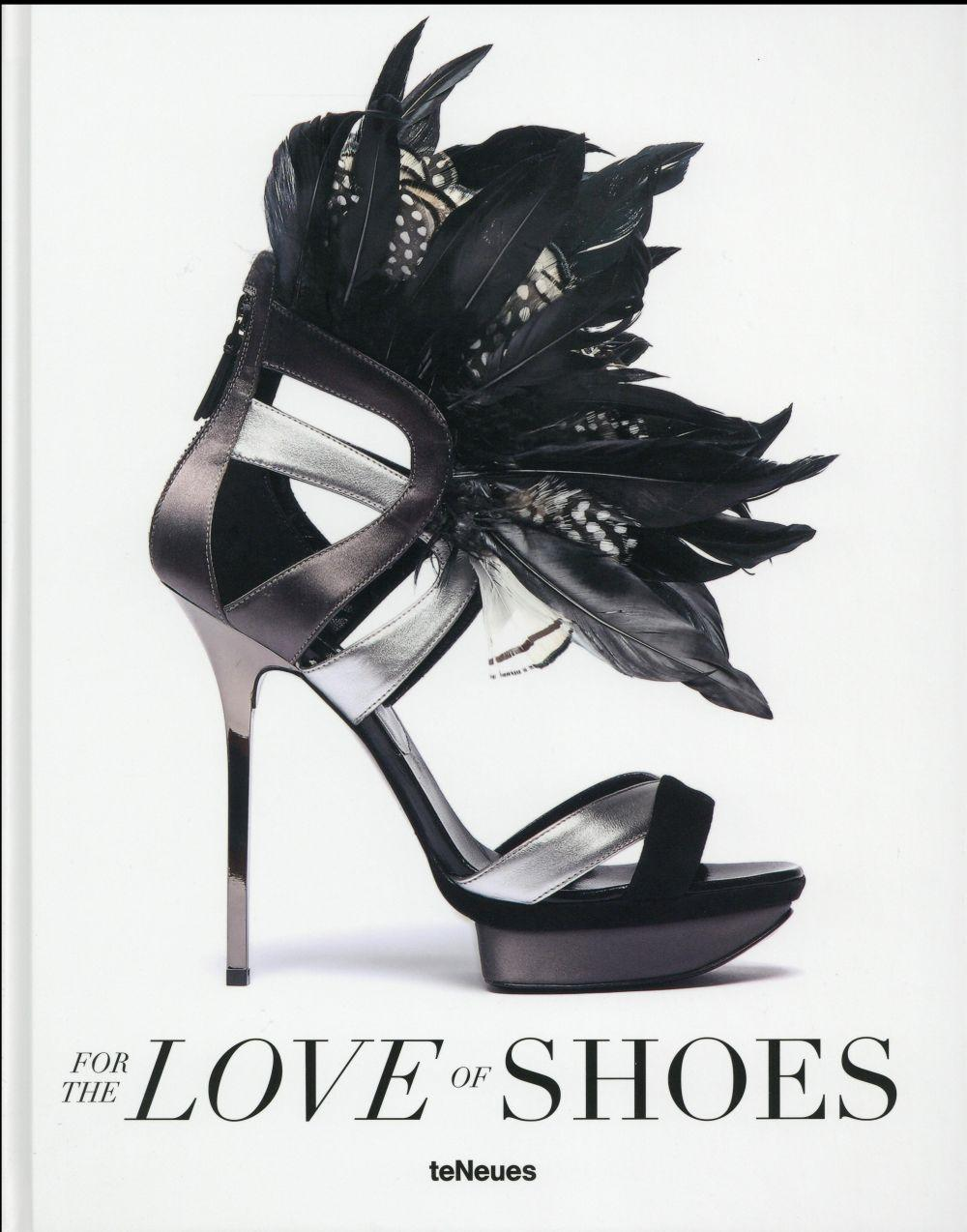 For the love of shoes  - Patrice Farameh