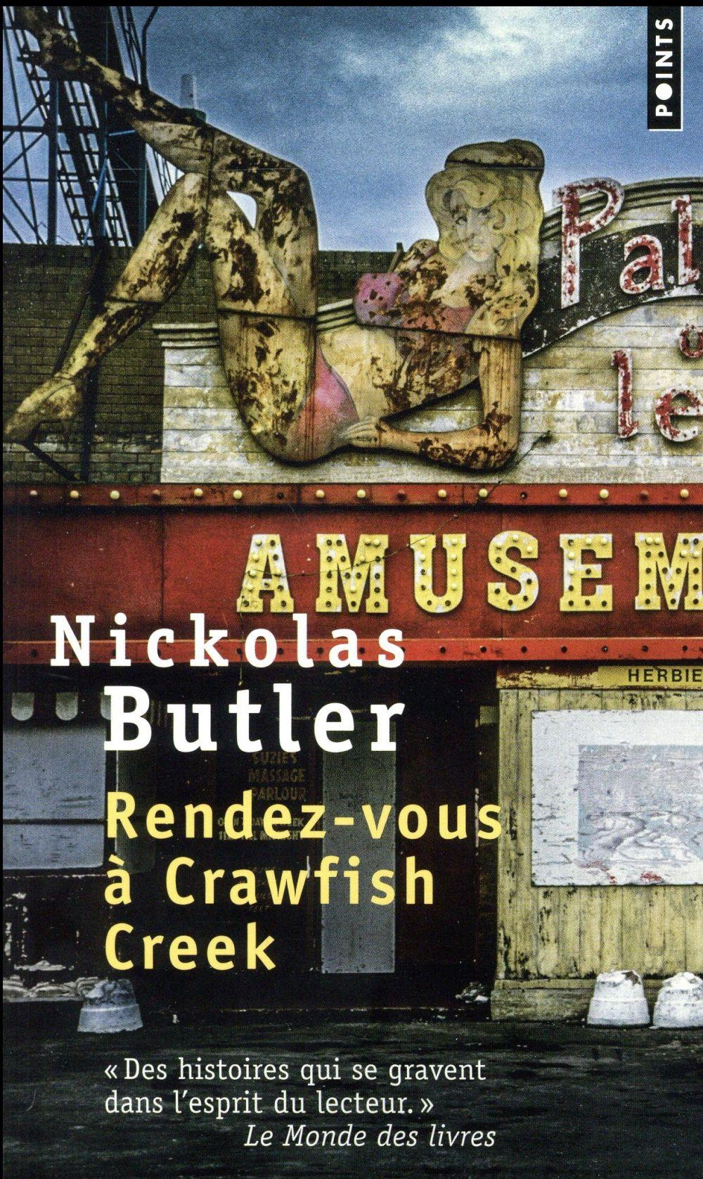 Rendez-vous à Crawfish Creek  - Nickolas Butler