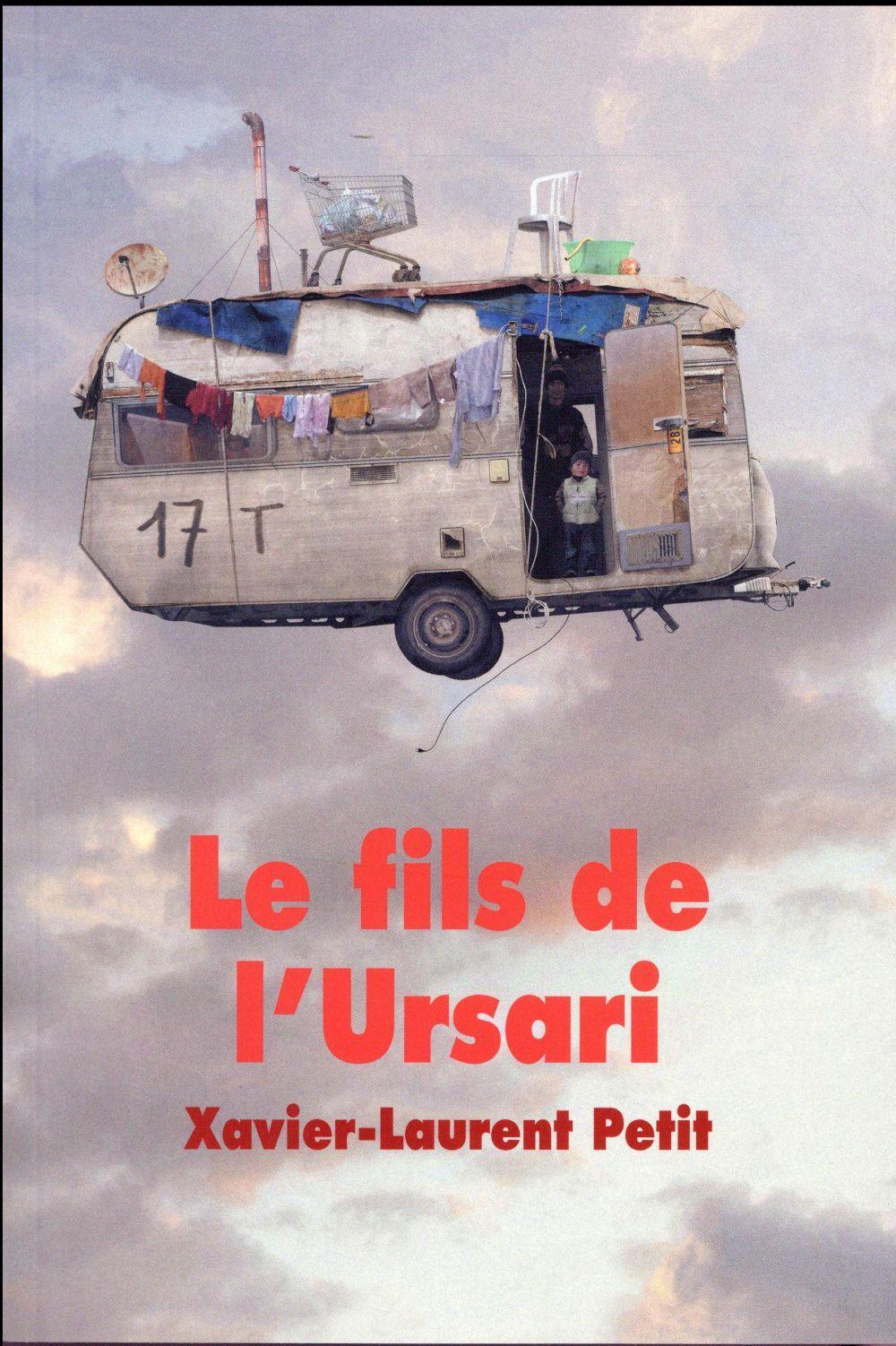 Le fils de l 39 ursari xavier laurent petit france for Cuisine xavier laurent