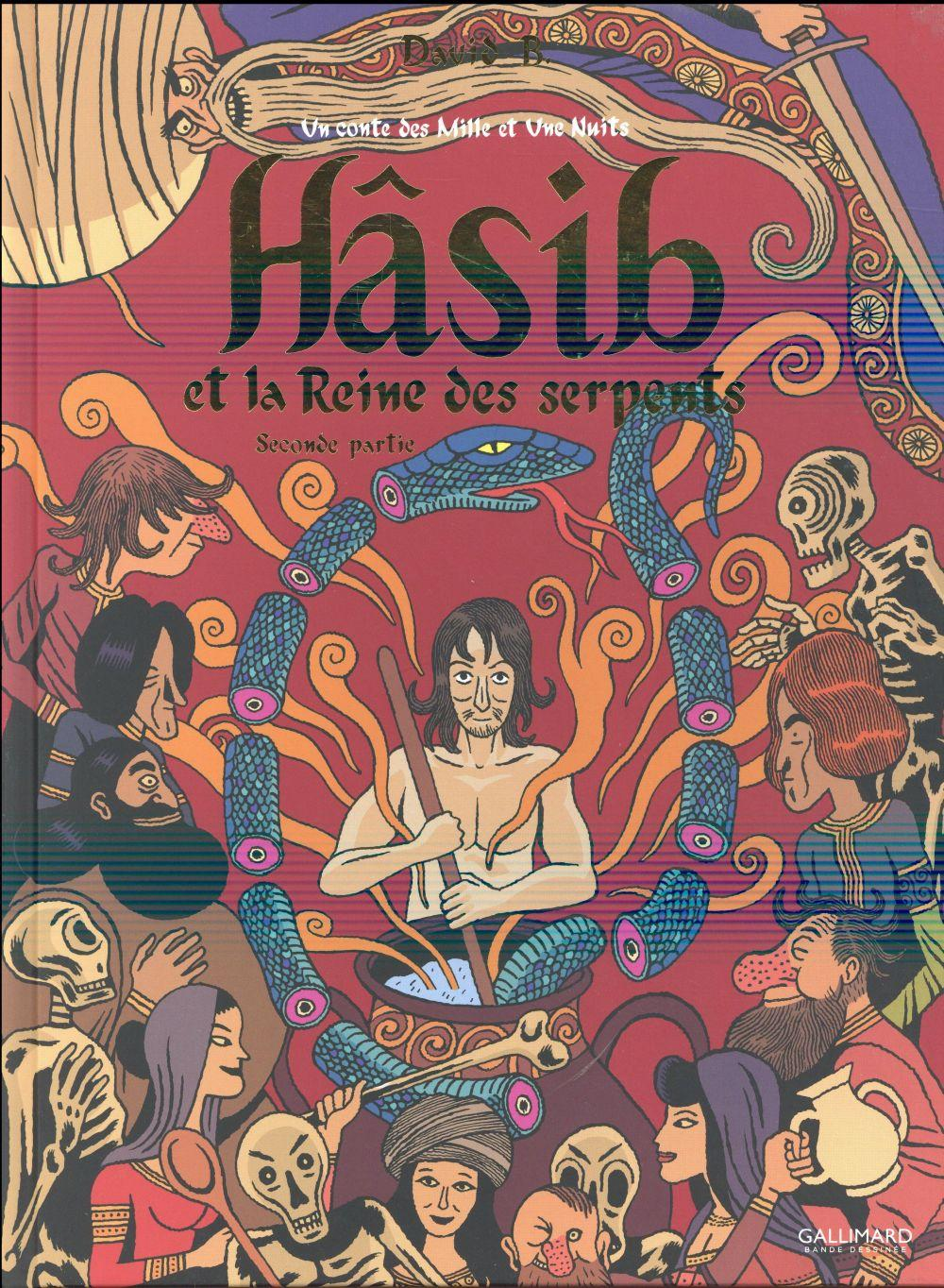 Hasib et la reine des serpents t.2  - David B.
