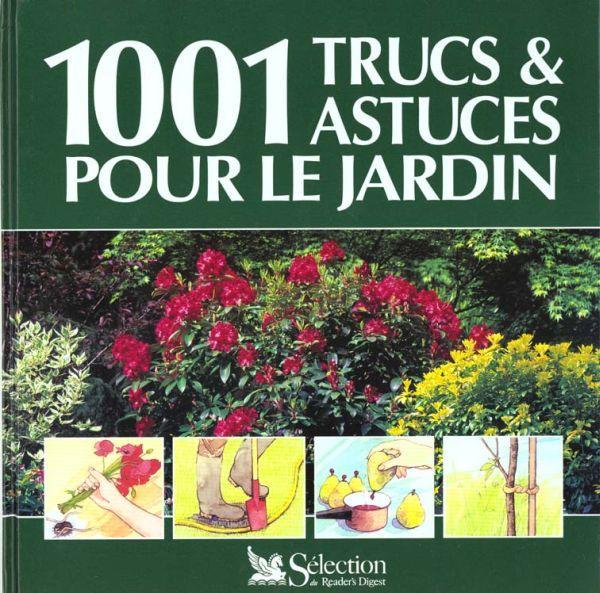 livre 1001 trucs et astuces pour jardin collectif