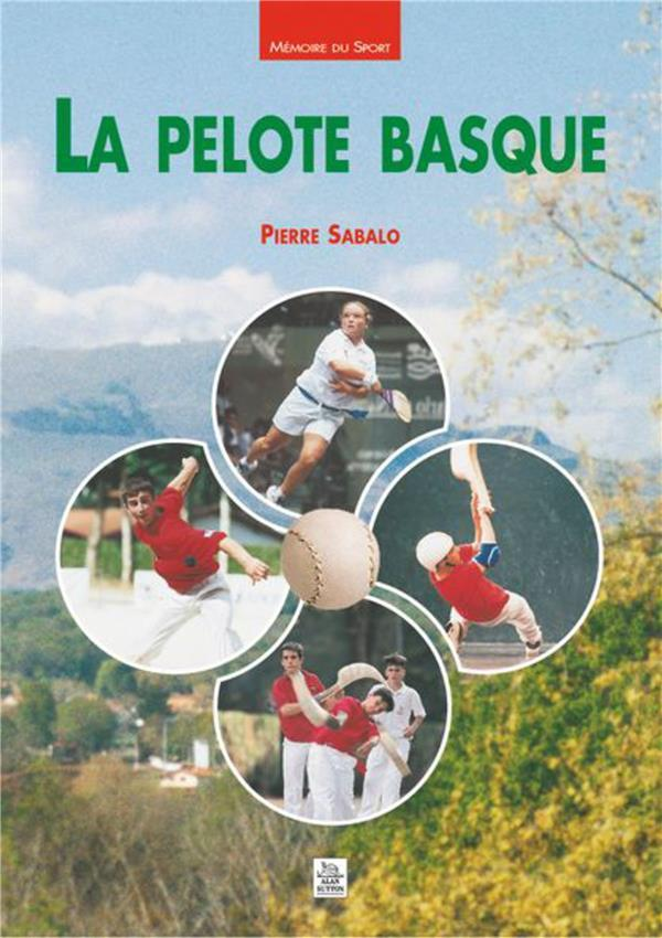 La pelote basque  - Pierre Sabalo