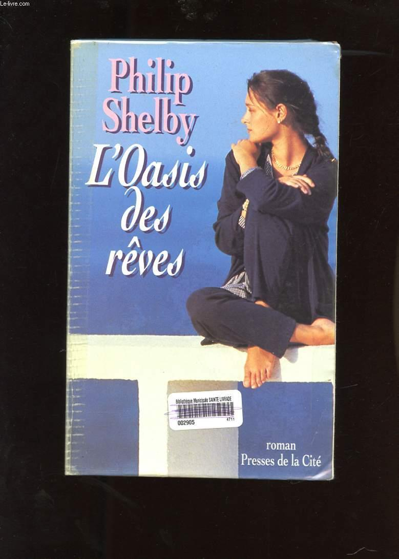 Oasis Des Reves  - Philip Shelby