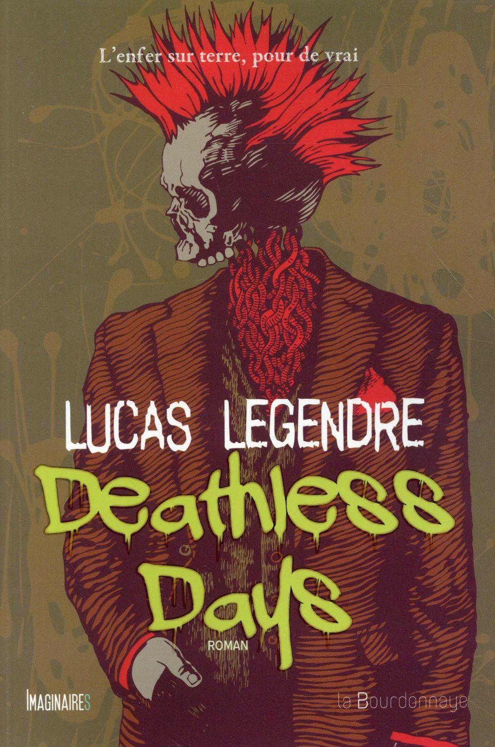 Vente Livre :                                    Deathless days                                      - Lucas Legendre