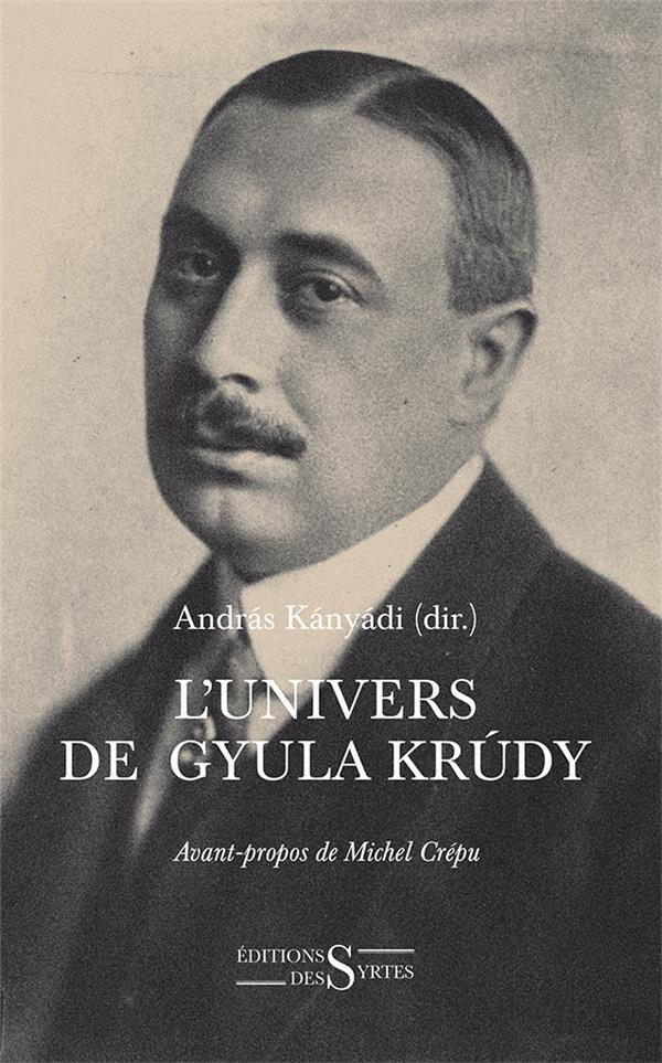 L'univers de Gyula Krúdy  - Collectif