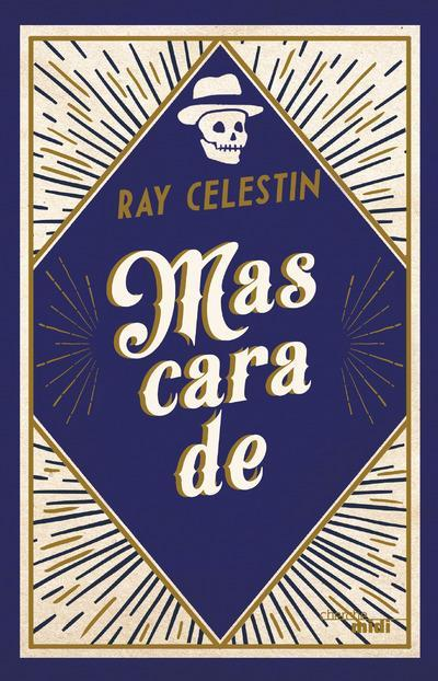 Mascarade  - Ray Celestin