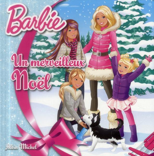 Livre barbie un merveilleux no l collectif - Un merveilleux noel barbie ...