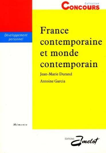 Memento, France Contemporaine Et Monde Contemporain  - Durand  - Garcia