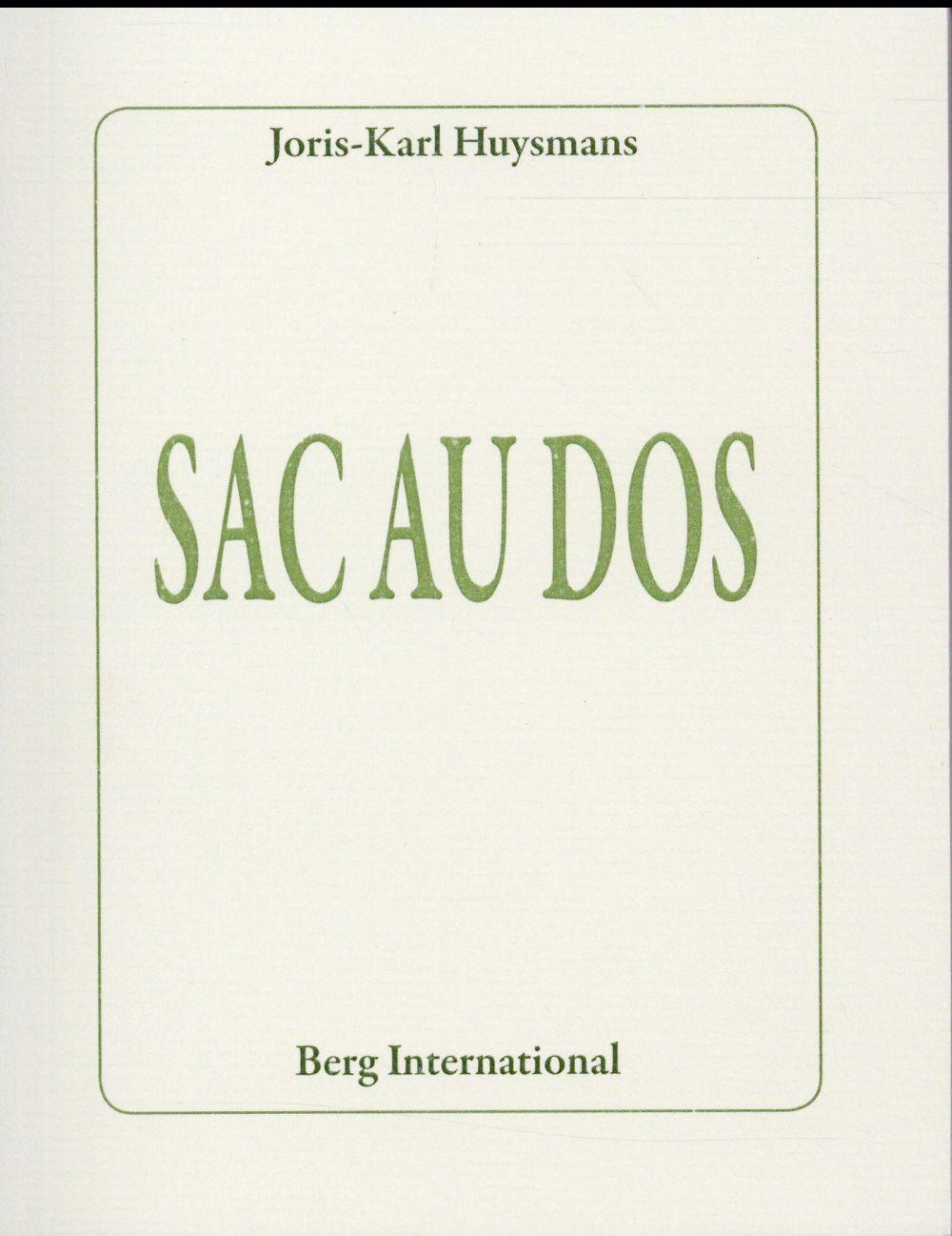 Sac au dos  - Joris-Karl Huysmans