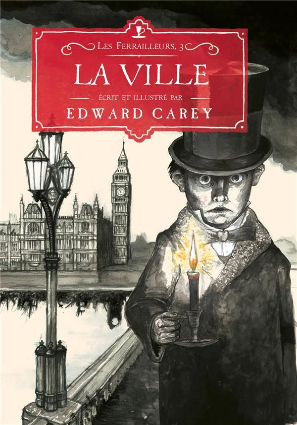 La ville  - Edward Carey