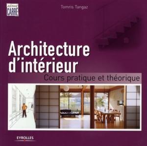 livre architecture d 39 int rieur cours pratique et