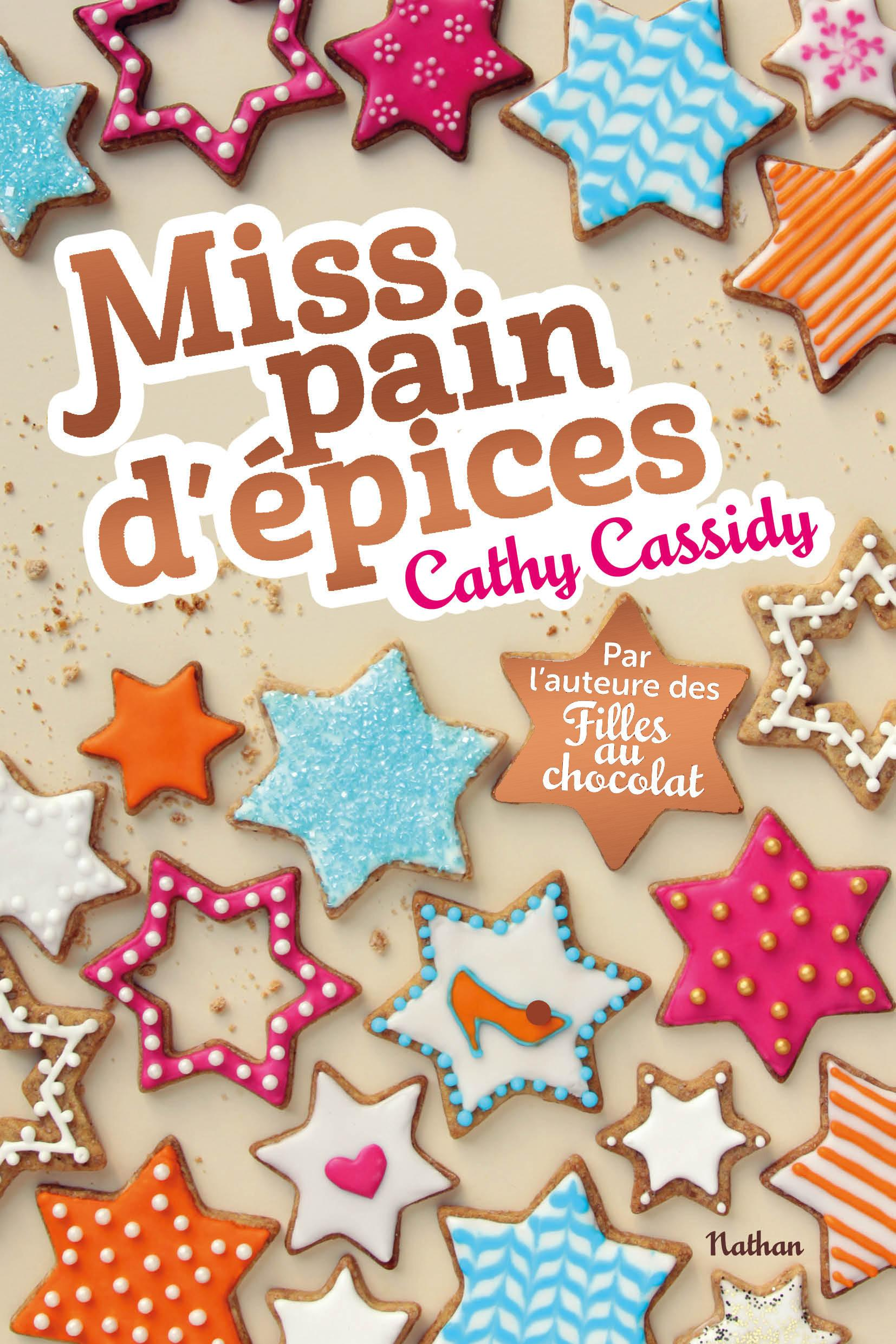 Miss pain d'épices de Cathy Cassidy
