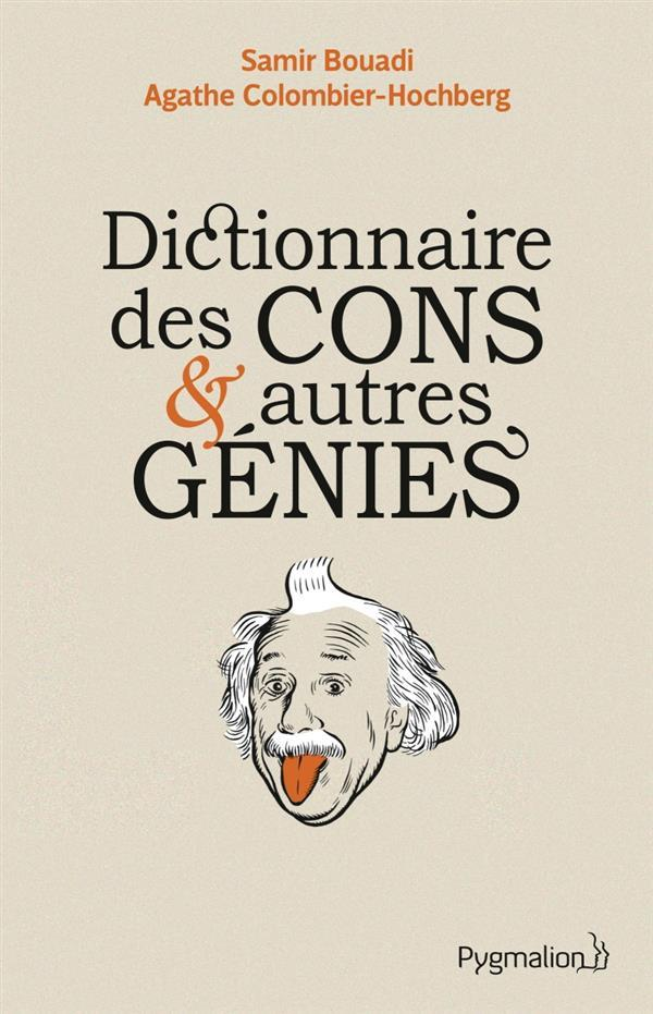 Dictionnaire des cons et autres génies