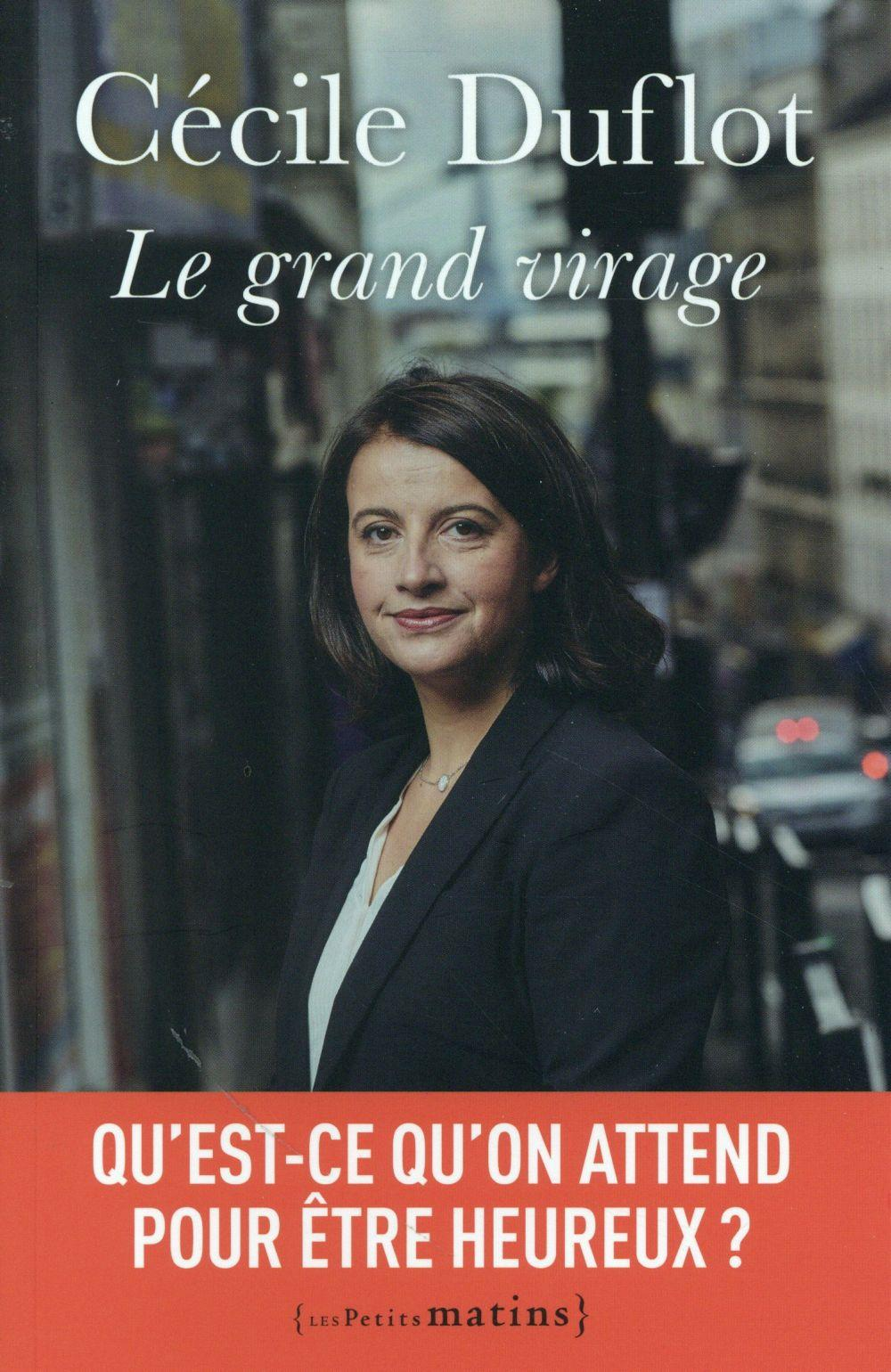 Le grand virage  - Cecile Duflot