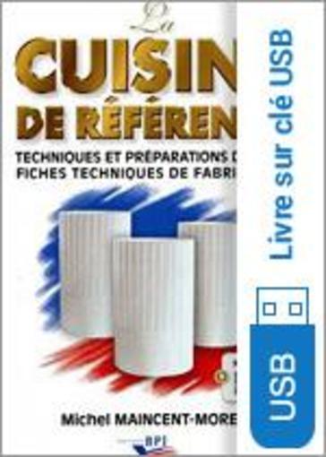La Cuisine De Reference Nouvelle Edition Sur Cle Usb
