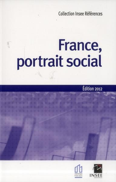 France, portrait social 2012  - Collectif