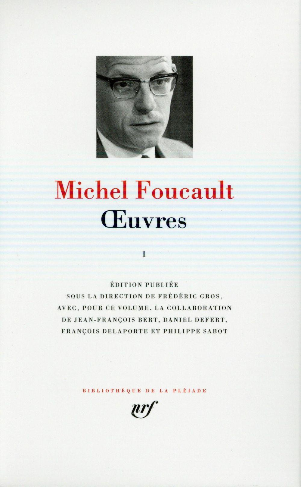 Oeuvres t.1  - Michel Foucault