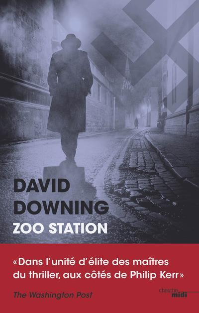 Vente Livre :                                    Zoo station                                      - David Downing