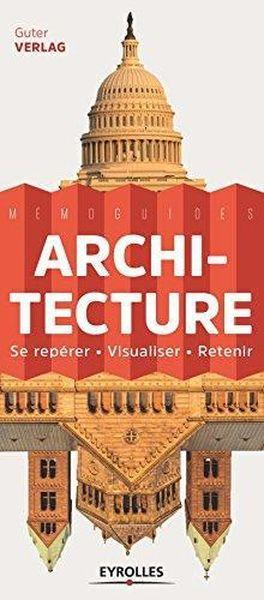 Architecture ; se repérer ; visualiser ; retenir  - Jan Gympel