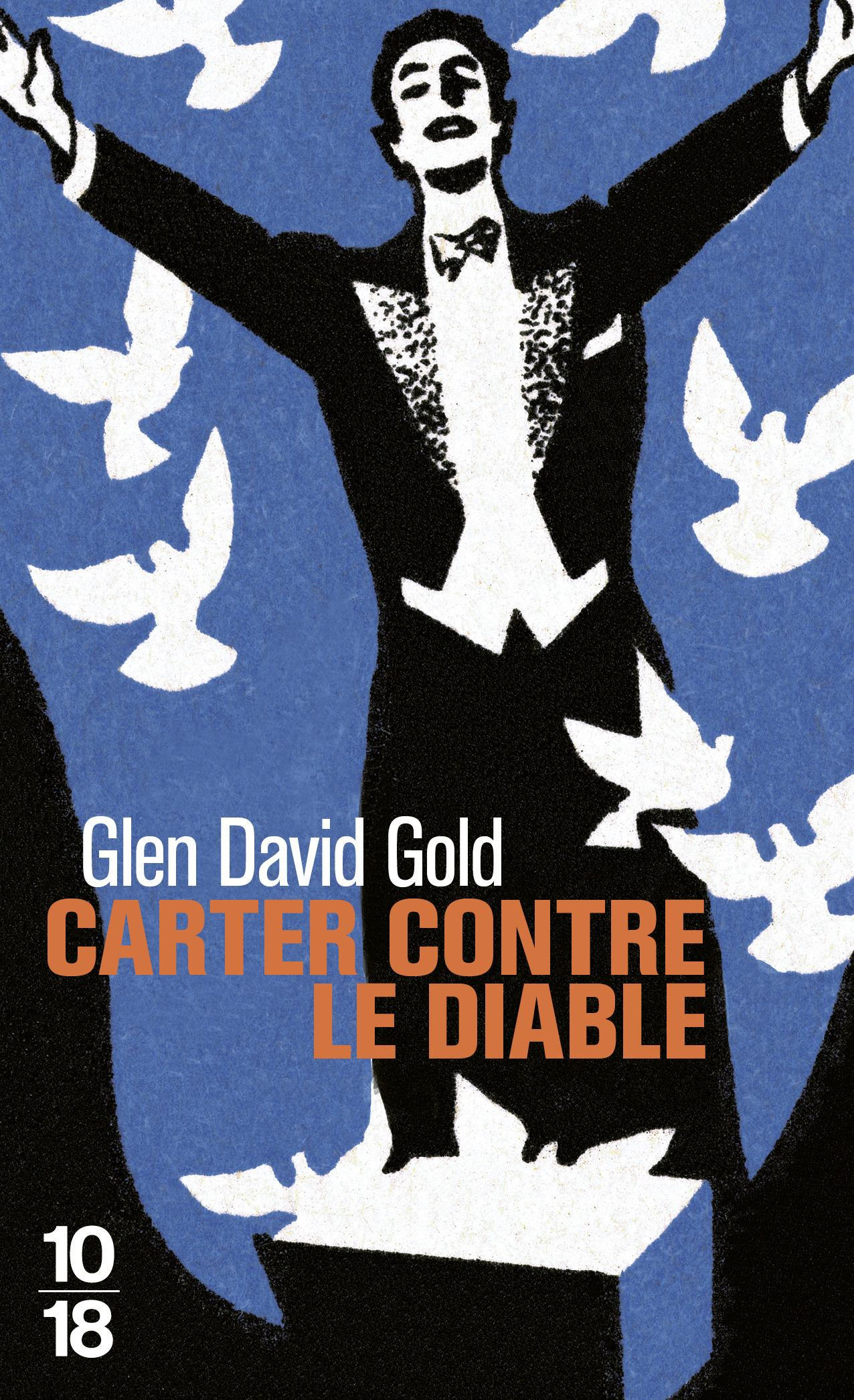 Vente Livre :                                    Carter contre le diable                                      - Glen David Gold