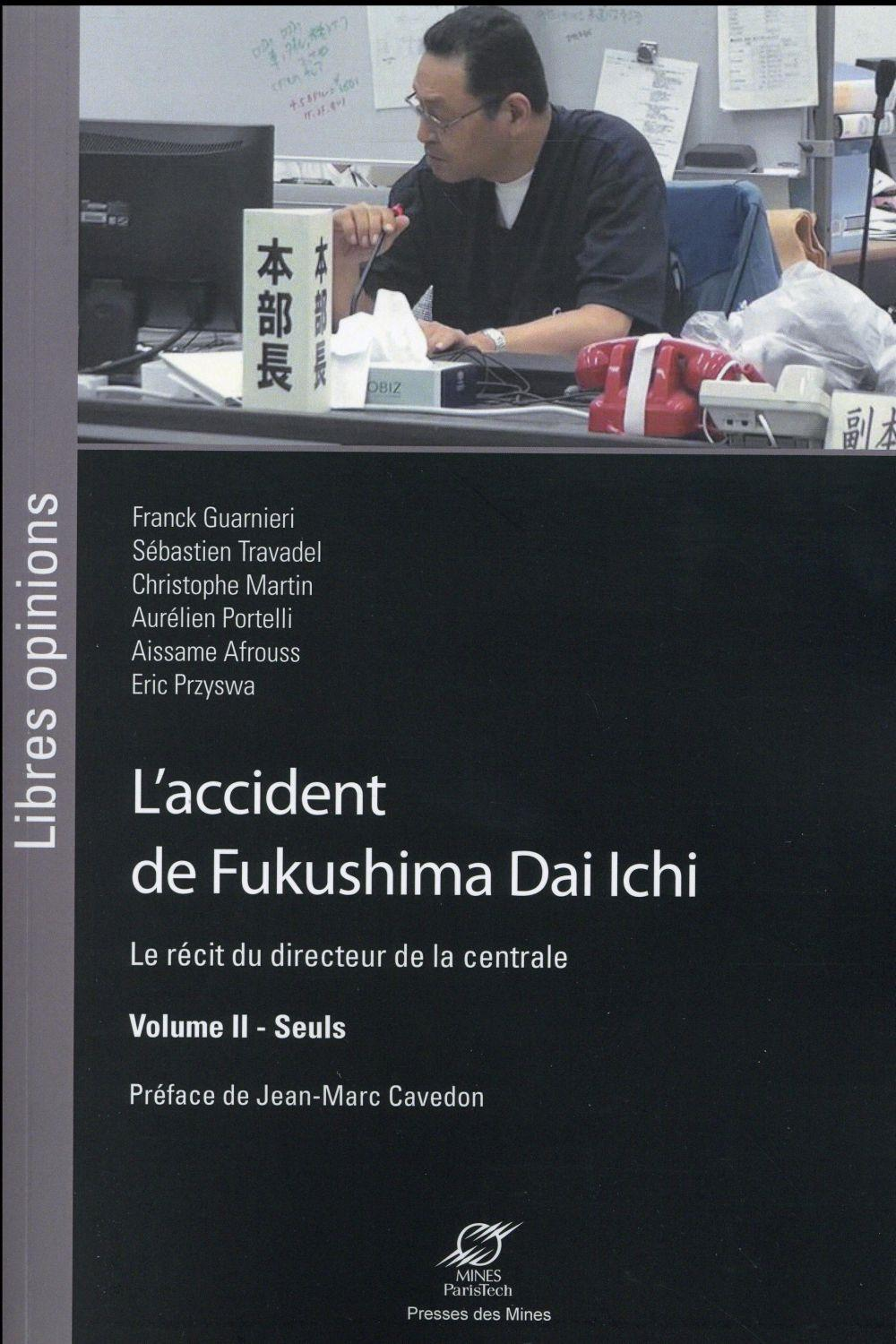 L'accident de Fukushima Dai Ichi t.2  - Collectif