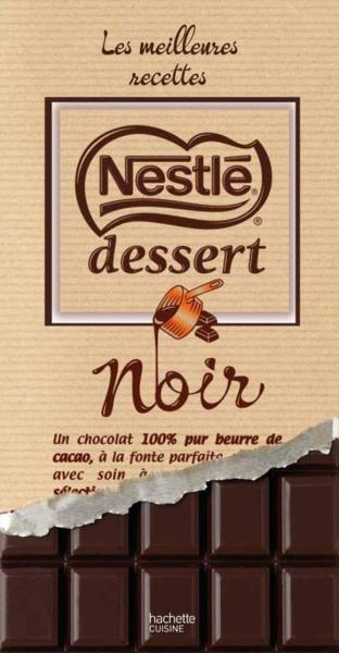 livre nestl 233 dessert chocolat noir les meilleures recettes collectif
