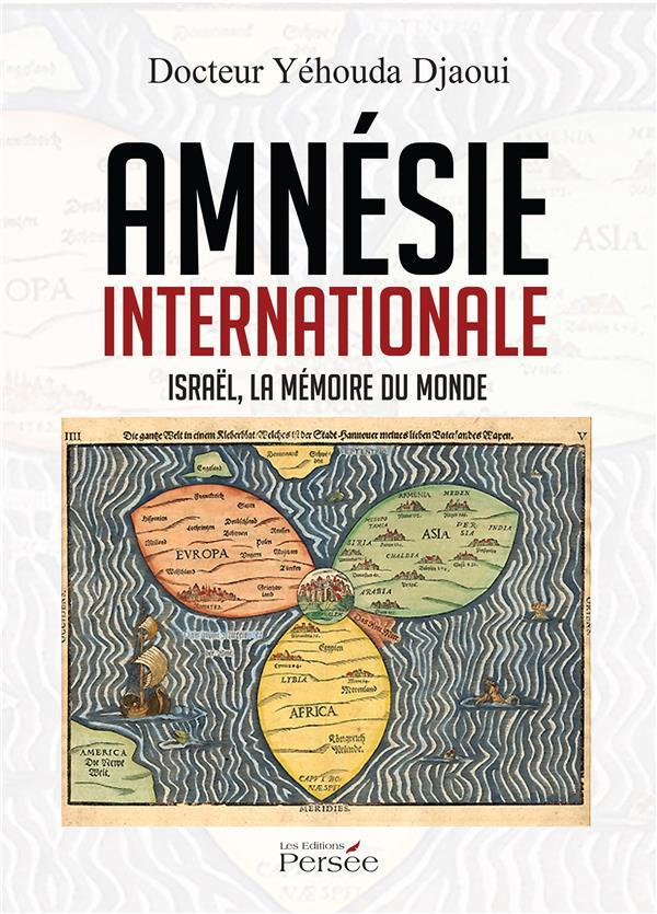 Amnésie internationale  - Yehouda Djaoui