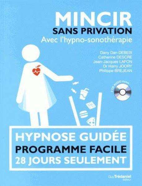 Vente  Mincir sans privation avec CD audio  - Dany Dan Debeix