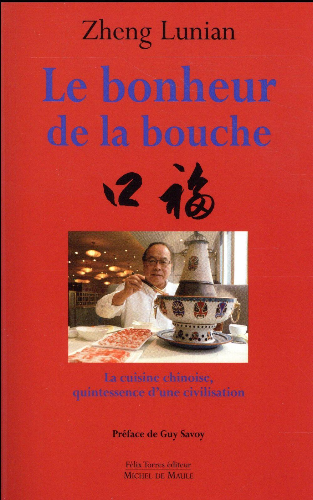 Livre le bonheur de la bouche lunian zheng for Le bonheur dans la cuisine