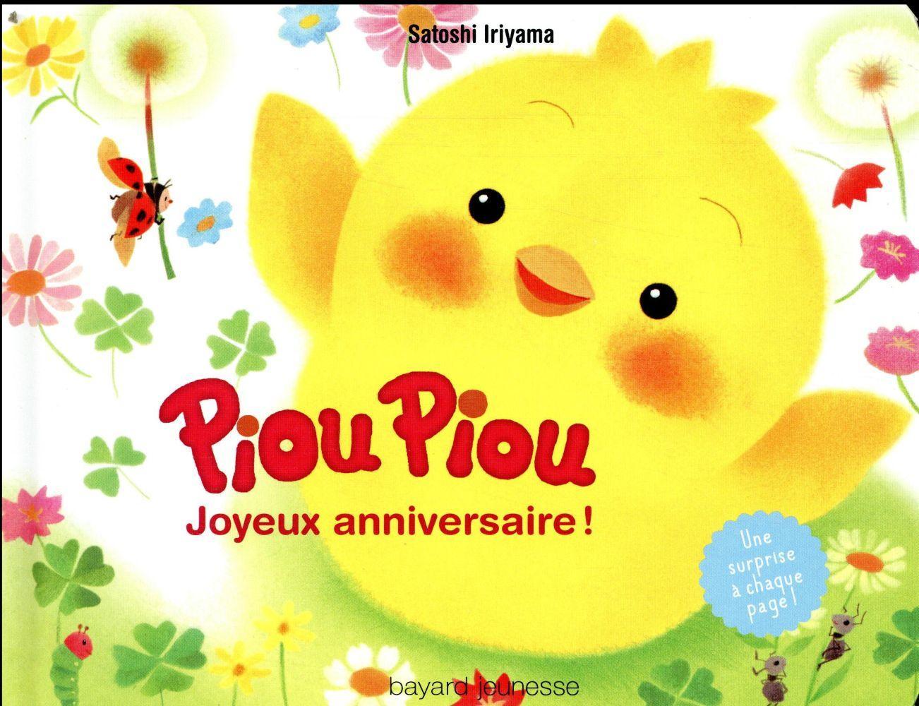 Piou Piou Joyeux Anniversaire Satoshi Iriyama Livre France