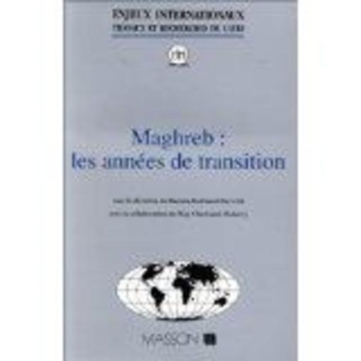 Maghreb Annees De Transition  - Kodmani-Darwish-B