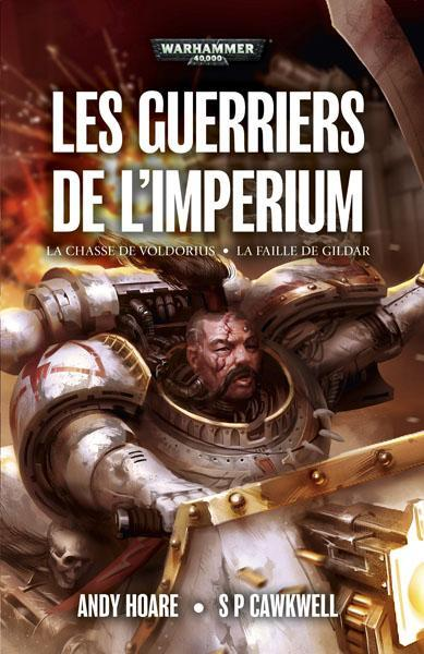 Warhammer 40.000 ; les guerriers de l'imperium  - Sp Cawkwell  - Andy Hoare