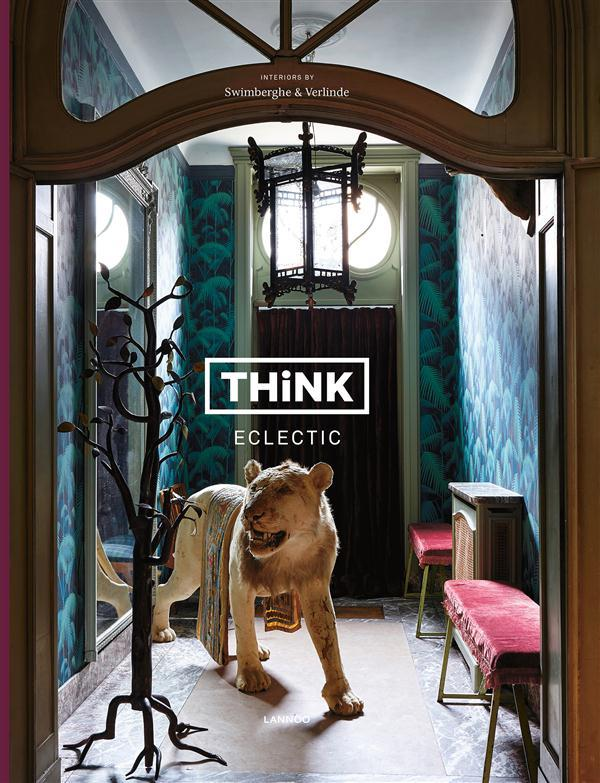 Think eclectic  - Piet Swimberghe  - Jan Verlinde