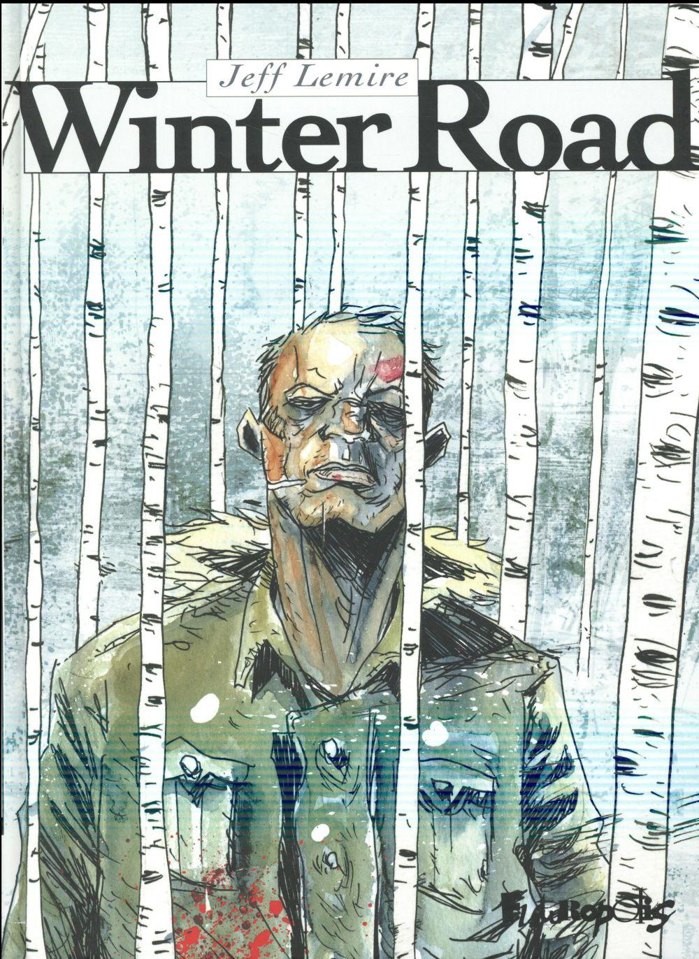 Winter road  - Jeff Lemire