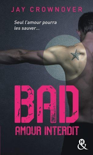 Vente  Bad t.1 ; amour interdit  - Crownover-J  - Jay Crownover