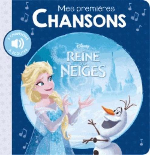 mes premi res chansons la reine des neiges disney livre france loisirs. Black Bedroom Furniture Sets. Home Design Ideas