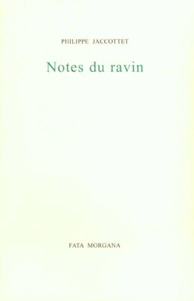 Notes du ravin  - Philippe Jaccottet