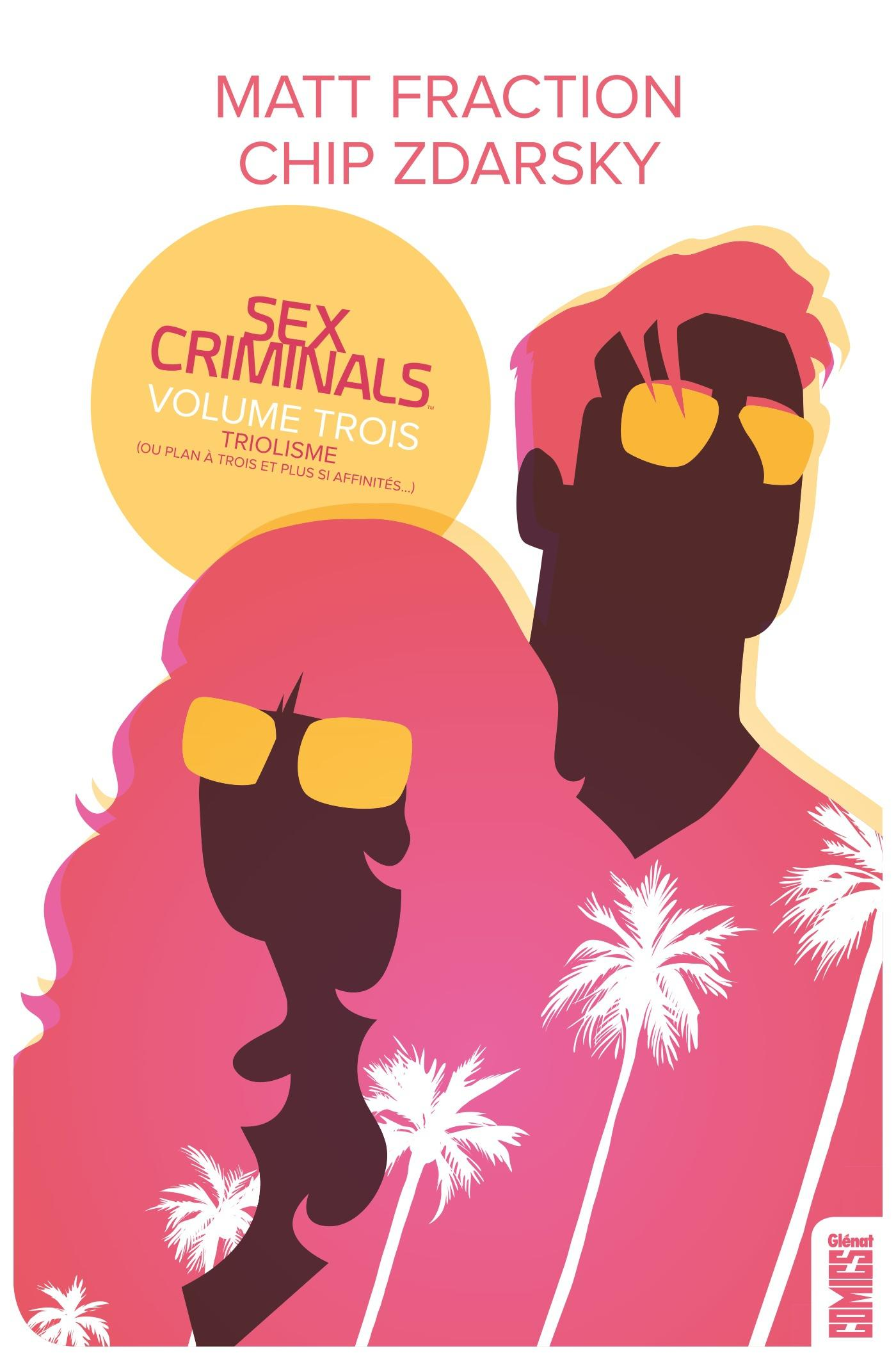 Sex criminals t.3  - Matt Fraction  - Chip Zdarsky
