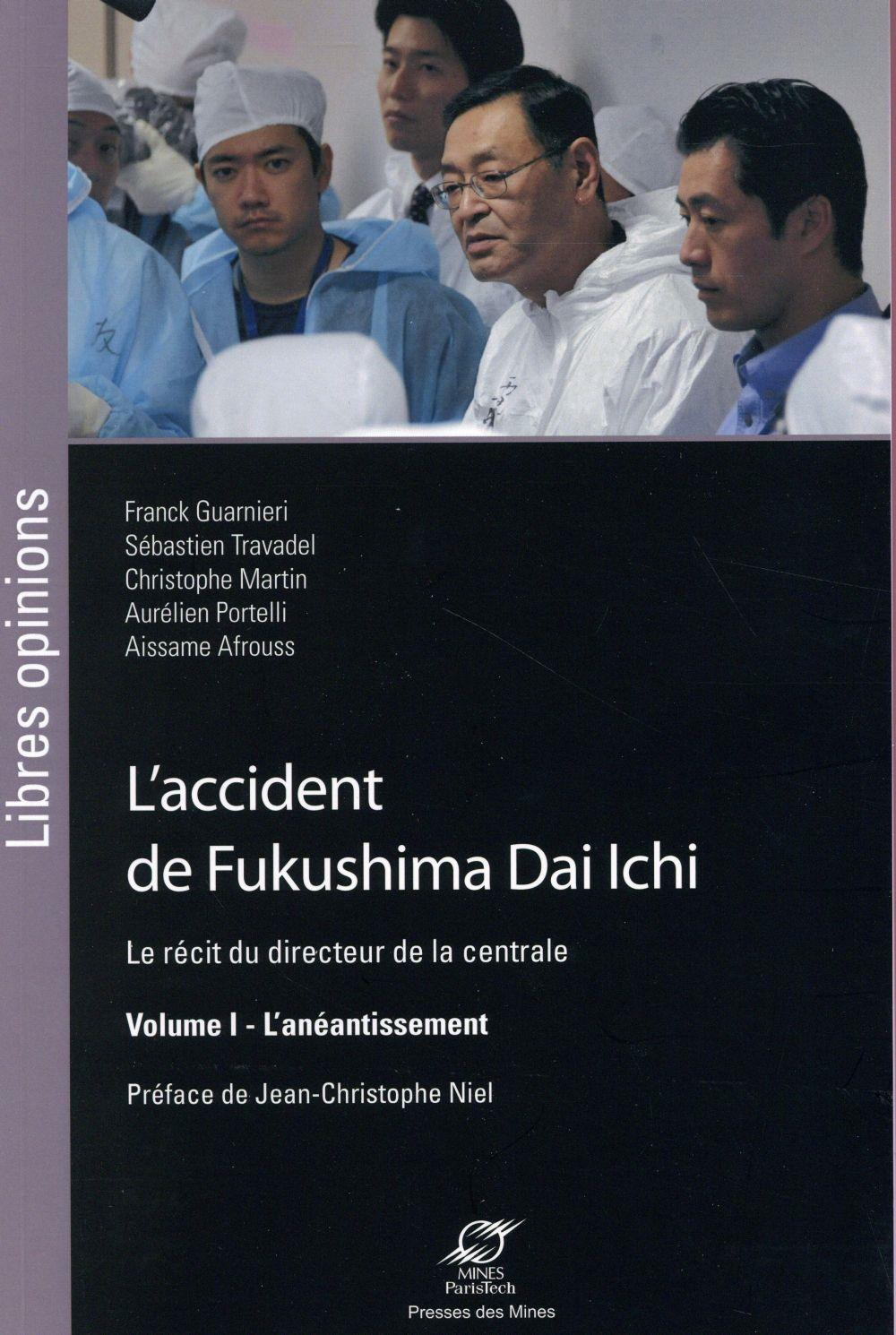 L'accident de Fukushima Dai Ichi t.1  - Collectif
