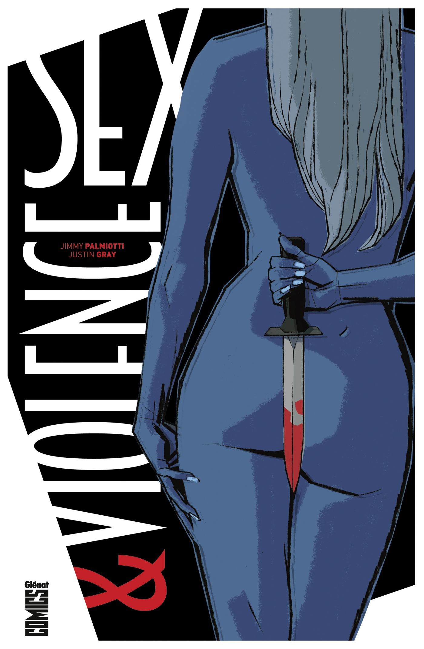 Vente Livre :                                    Sex & violence                                      - Collectif  - Justin Gray  - Jimmy Palmiotti