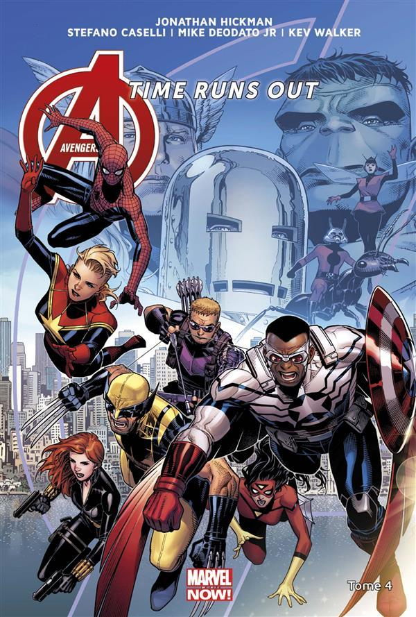 Avengers - time runs out t.4  - Stefano Caselli  - Kev Walker  - Mike Jr Deodato  - Jonathan Hickman  - Mike Jr. Deodato  - Mike Deodato