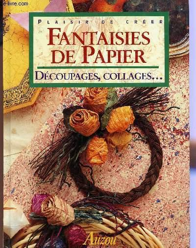 Fantaisies de papiers  - Collectif