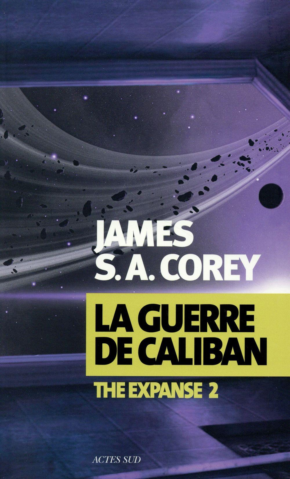 The expanse T.2 ; la guerre de Caliban  - James S. A. Corey