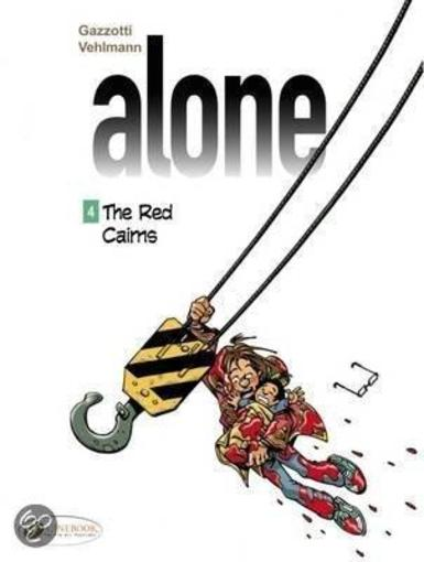 Alone T.4 ; the red cairns  - Fabien Vehlmann  - Bruno Gazzotti