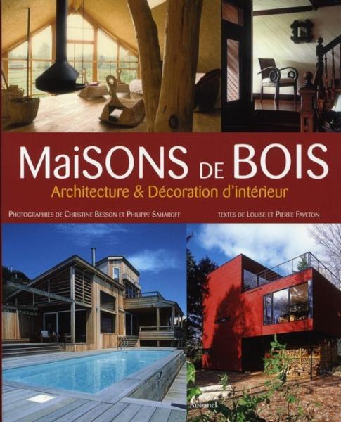 Livre maisons de bois architecture et decoration d for Livre decoration interieur