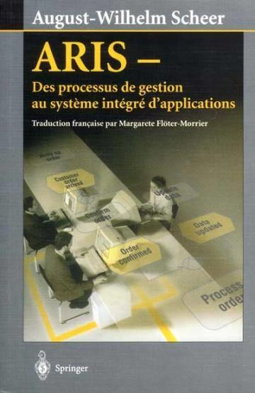 Vente  Aris : Processus Gestion Au Systeme Integre D'Application  - Scheer August-Wilhel