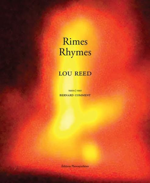 Rhymes/rimes  - Bernard Comment  - Lou Reed