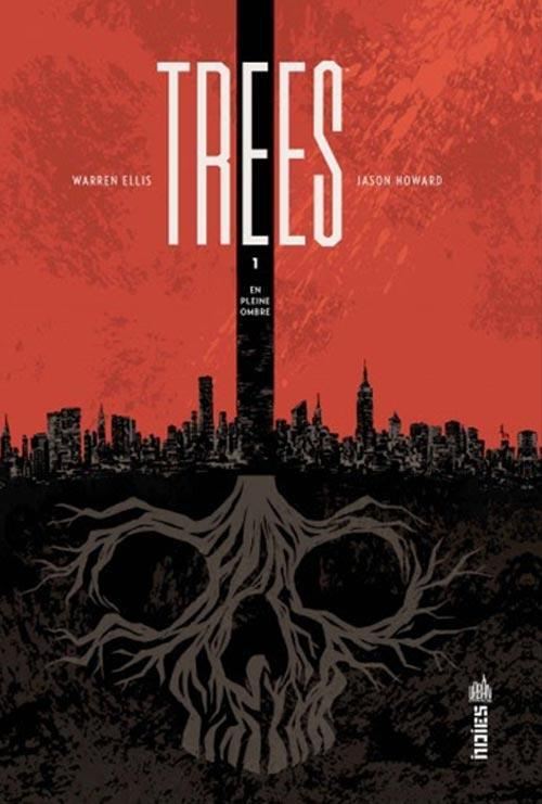 Vente Livre :                                    Trees t.1 ; en pleine ombre                                      - Warren Ellis  - Jason Howard