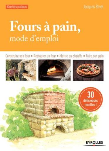 livre fours pain mode d 39 emploi construire son four restaurer un four mettre en. Black Bedroom Furniture Sets. Home Design Ideas