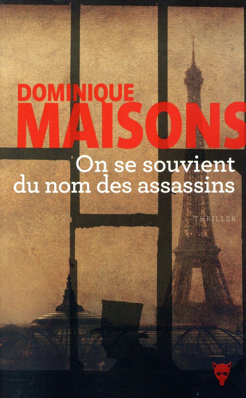 On se souvient du nom des assassins  - Dominique Maisons